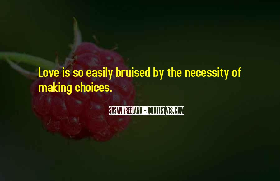 Quotes About Making Love Choices #1670856