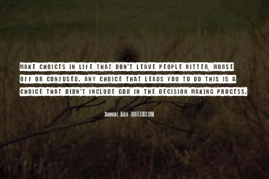 Quotes About Making Love Choices #54623