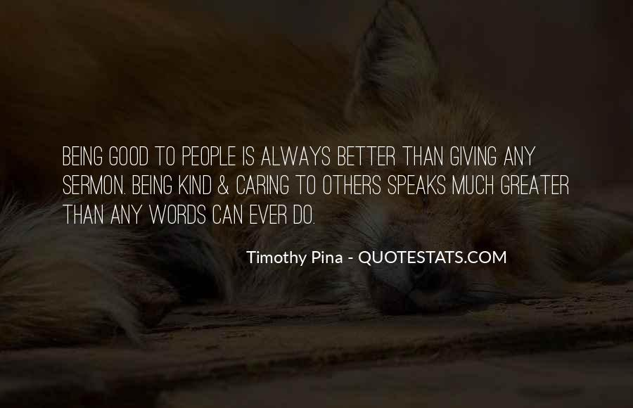 Quotes About Always Being Good #264989