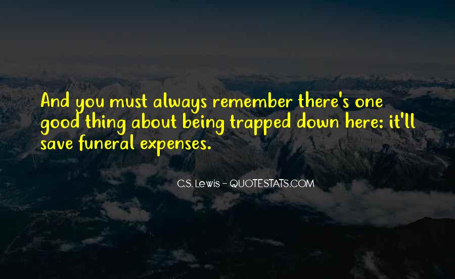 Quotes About Always Being Good #326062