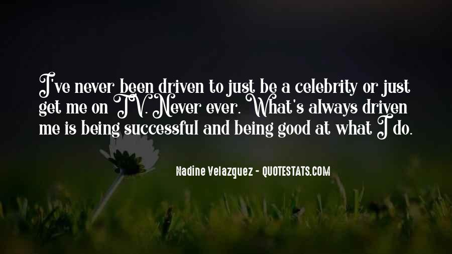Quotes About Always Being Good #357393