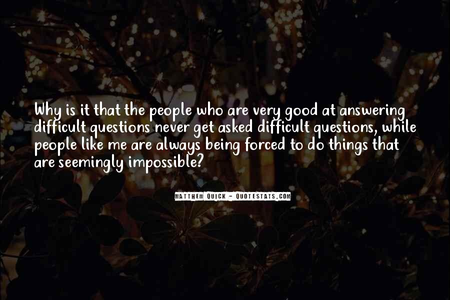 Quotes About Always Being Good #395261