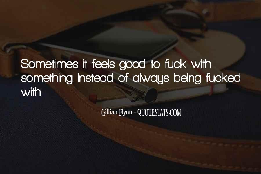 Quotes About Always Being Good #414209