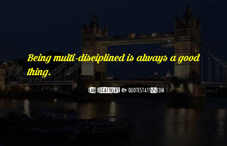 Quotes About Always Being Good #462192