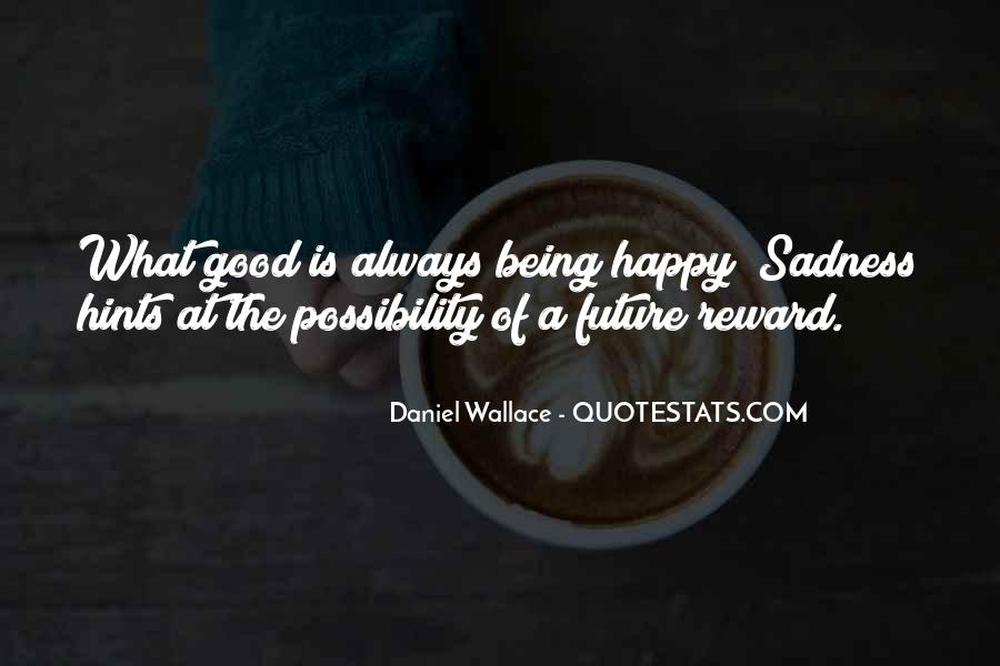Quotes About Always Being Good #567757