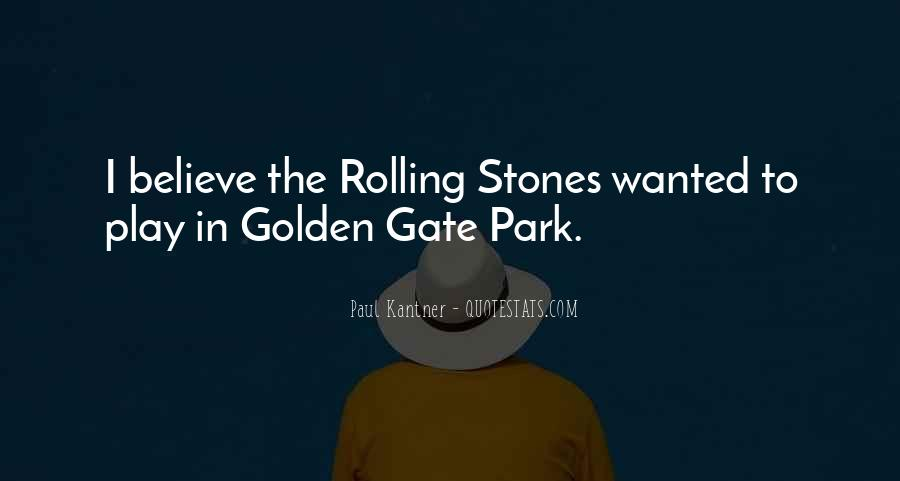 Quotes About Golden Gate Park #1519503