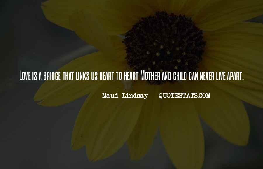 Quotes About Mother And Child #284736