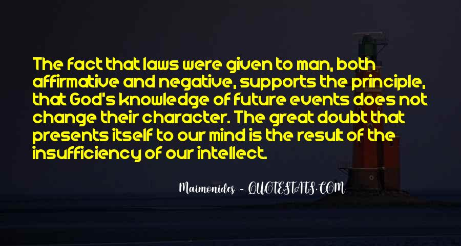 Quotes About Character And Knowledge #1439693