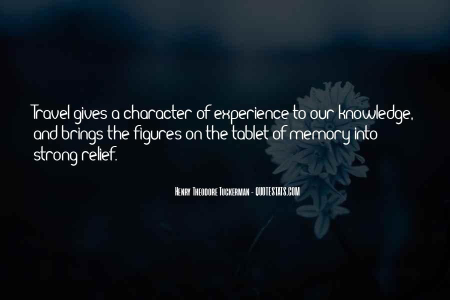 Quotes About Character And Knowledge #1669326