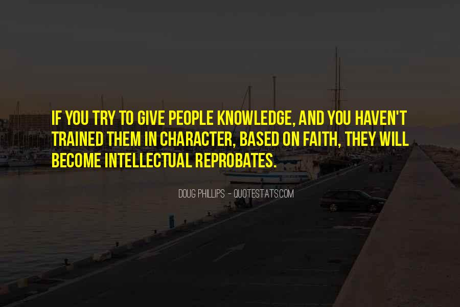 Quotes About Character And Knowledge #412485
