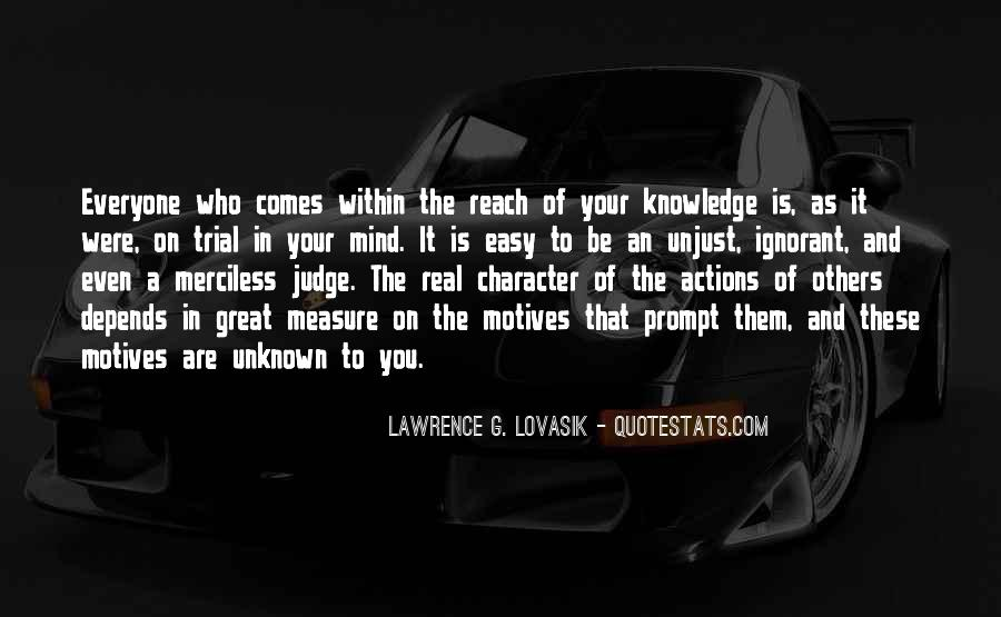 Quotes About Character And Knowledge #608800