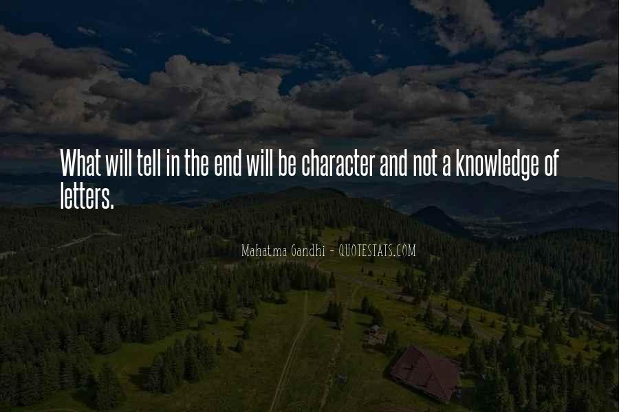 Quotes About Character And Knowledge #910158