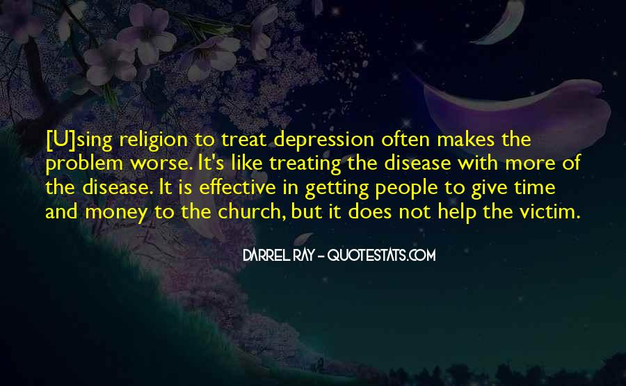 Quotes About Treating Others How They Treat You #1107897