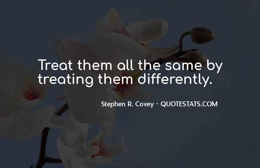 Quotes About Treating Others How They Treat You #1446488