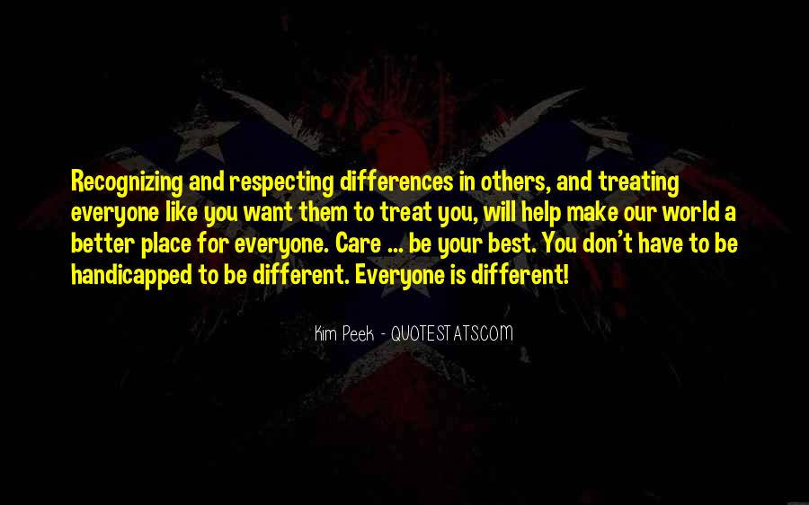 Quotes About Treating Others How They Treat You #677437