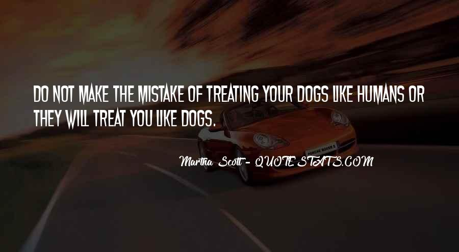 Quotes About Treating Others How They Treat You #939472