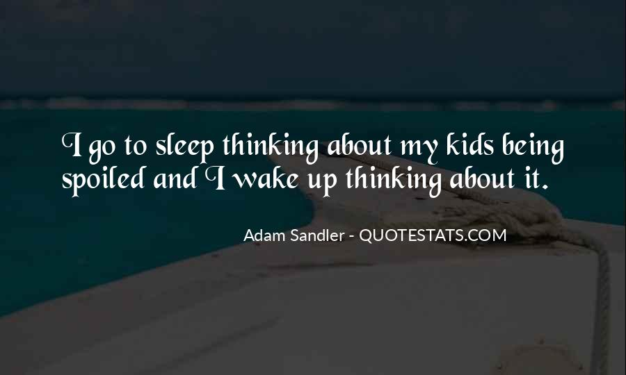 Quotes About Can't Sleep Thinking About You #1105540