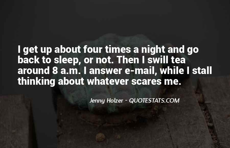 Quotes About Can't Sleep Thinking About You #1156544