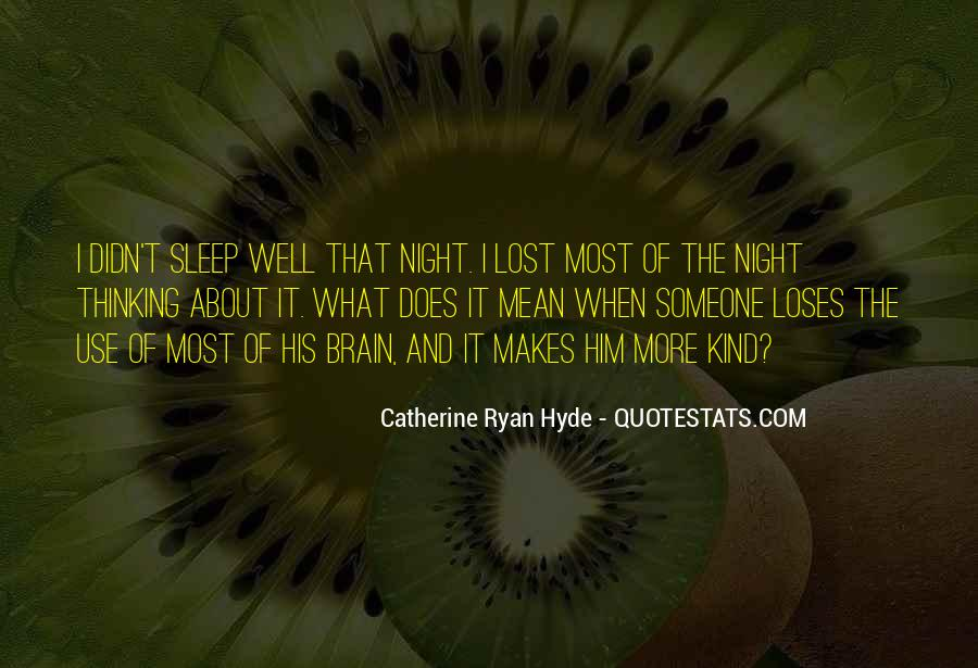 Quotes About Can't Sleep Thinking About You #1446569