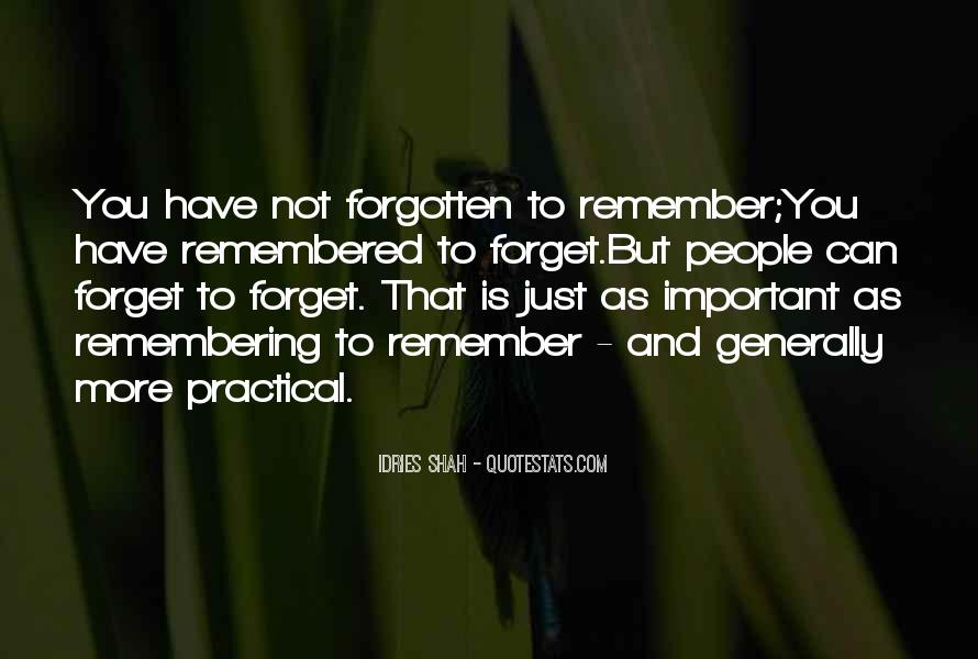 Quotes About Forgetting Important Things #1651484