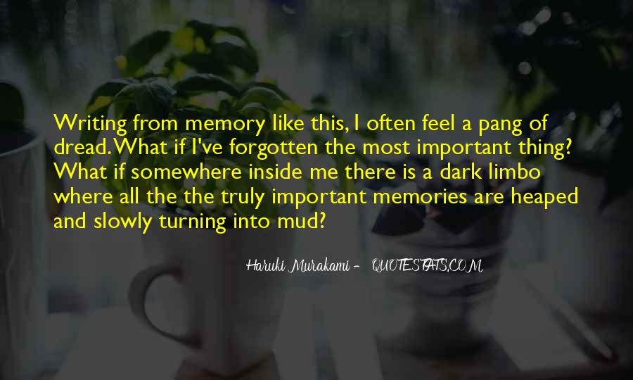 Quotes About Forgetting Important Things #1769547