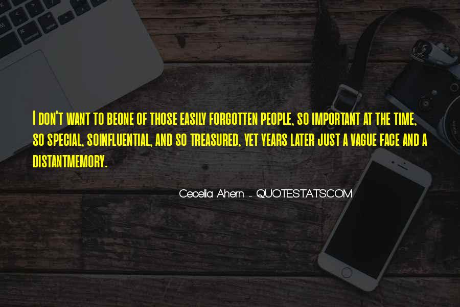 Quotes About Forgetting Important Things #270979