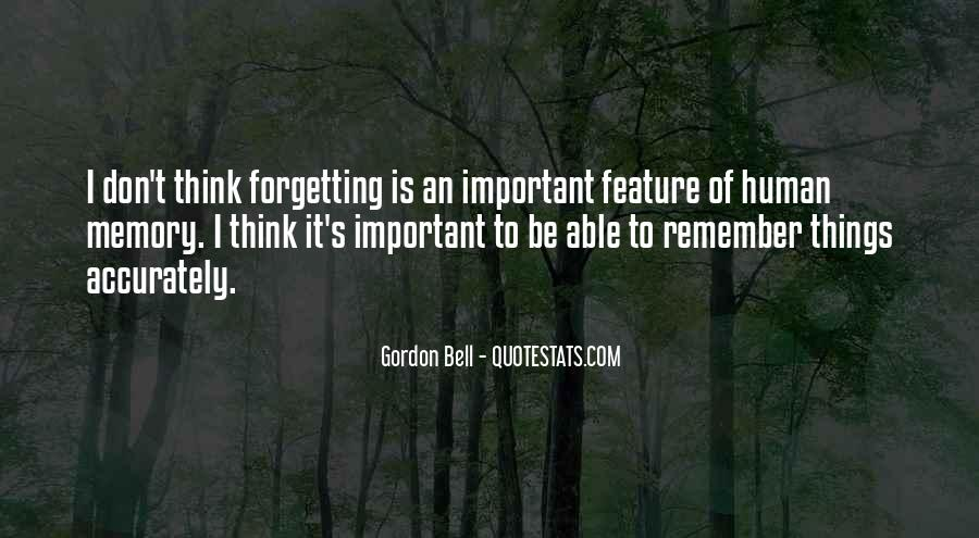Quotes About Forgetting Important Things #543196