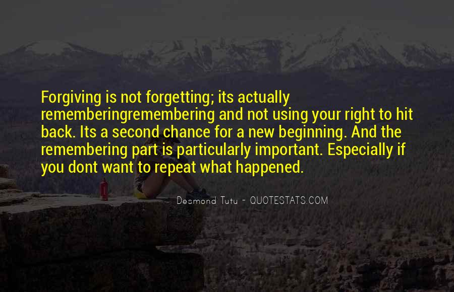 Quotes About Forgetting Important Things #673867