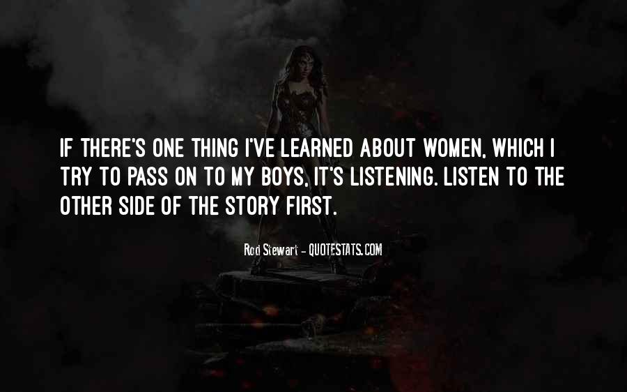 Quotes About Other Side Of The Story #1486487