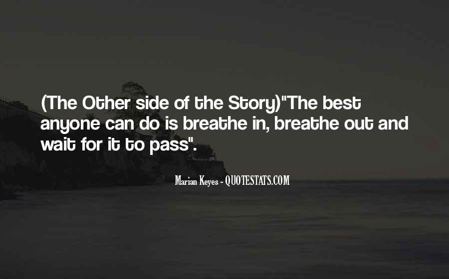 Quotes About Other Side Of The Story #1781221