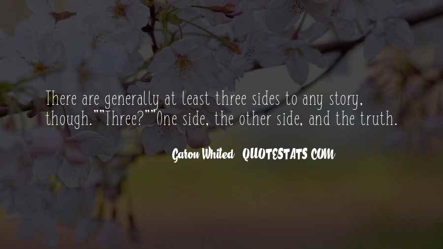 Quotes About Other Side Of The Story #245351
