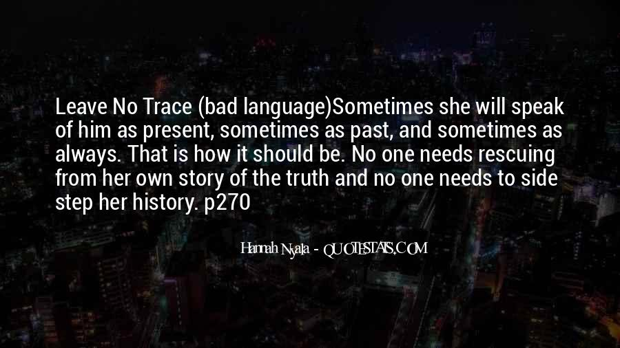 Quotes About Other Side Of The Story #369761