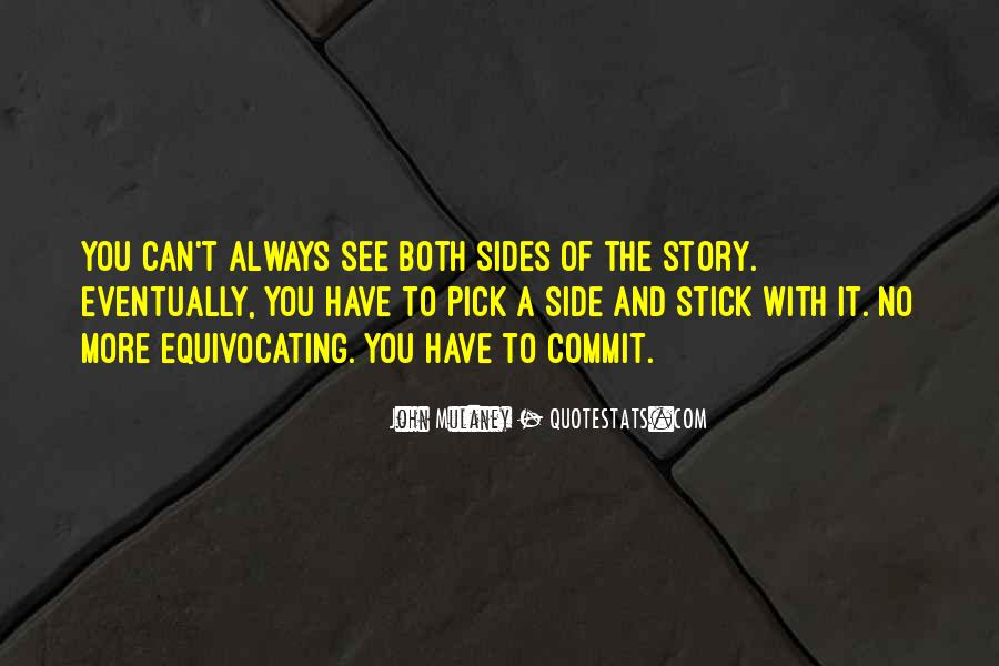 Quotes About Other Side Of The Story #39648