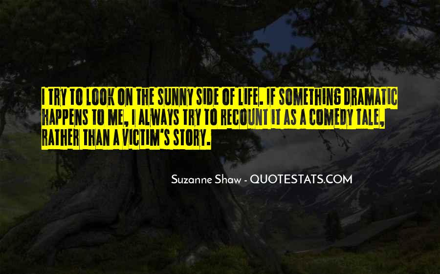 Quotes About Other Side Of The Story #428358