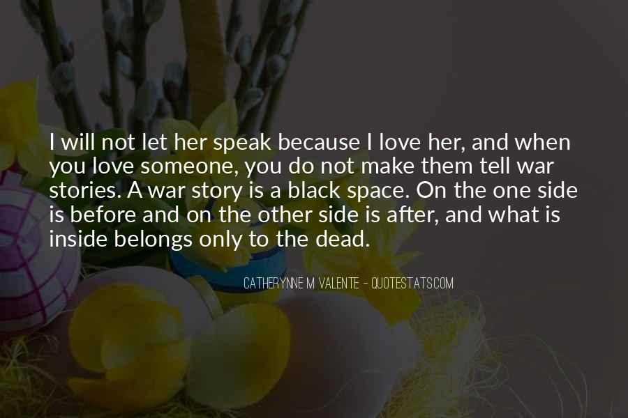 Quotes About Other Side Of The Story #535315
