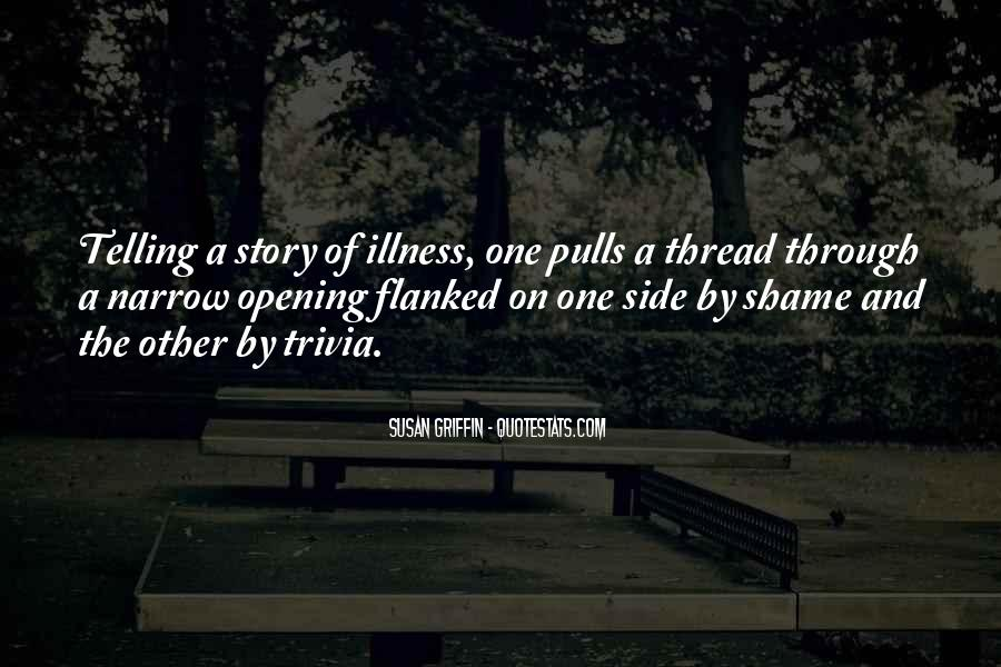 Quotes About Other Side Of The Story #604915