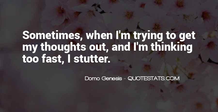 Quotes About Having A Stutter #148540