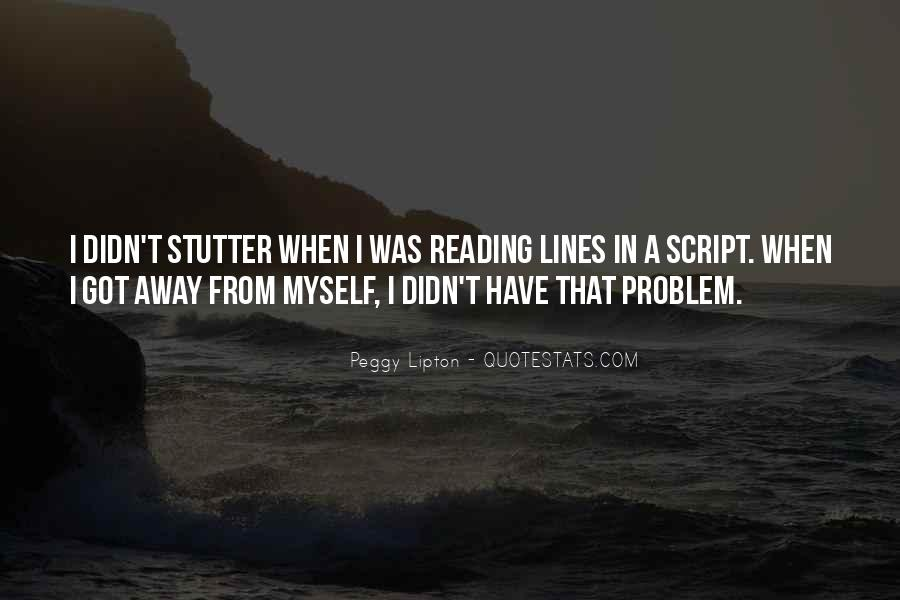 Quotes About Having A Stutter #246594