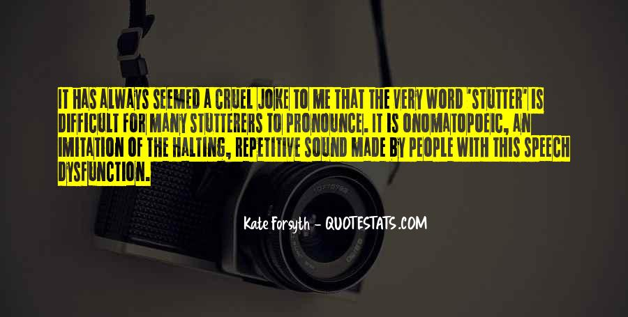 Quotes About Having A Stutter #461643