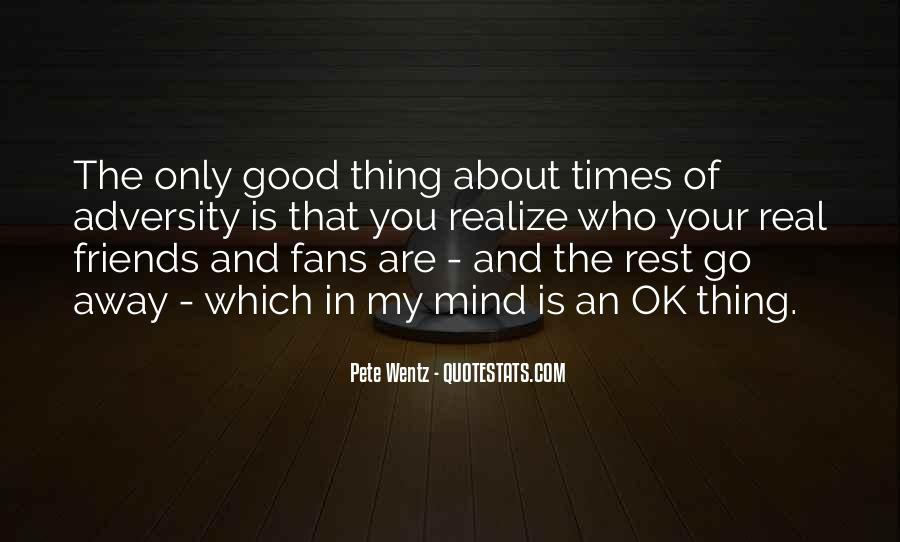 Quotes About Real Good Friends #1450153