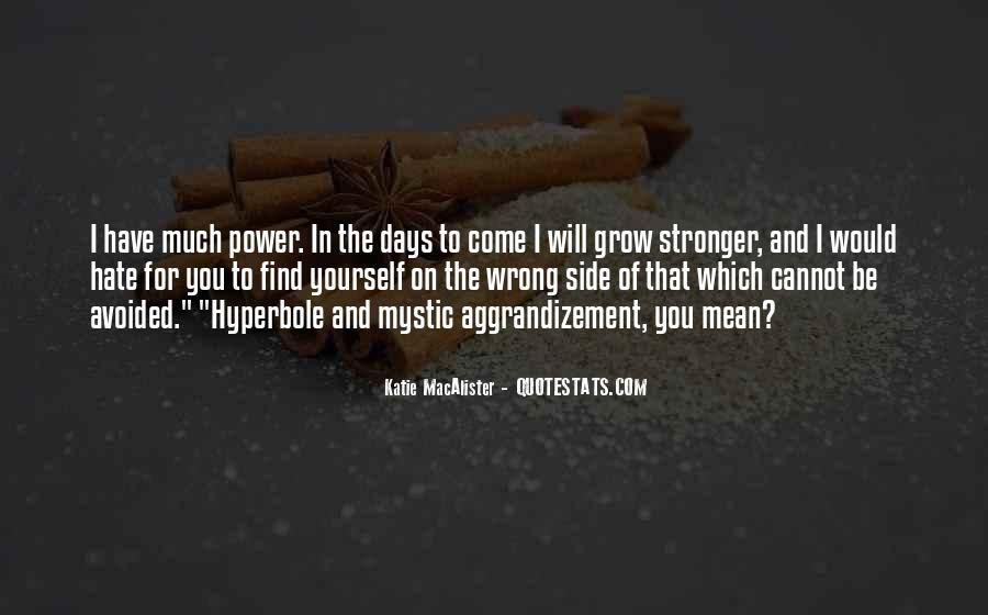 Quotes About To Be Stronger #154208
