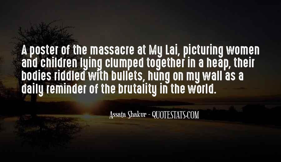Quotes About My Lai Massacre #530117