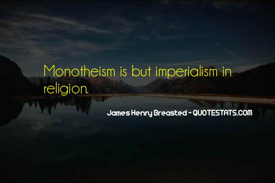 Quotes About Monotheism #851832