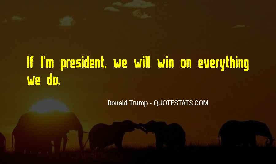 Quotes About Trump Not Winning #1103324