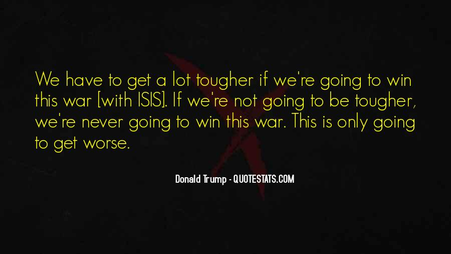 Quotes About Trump Not Winning #1547390