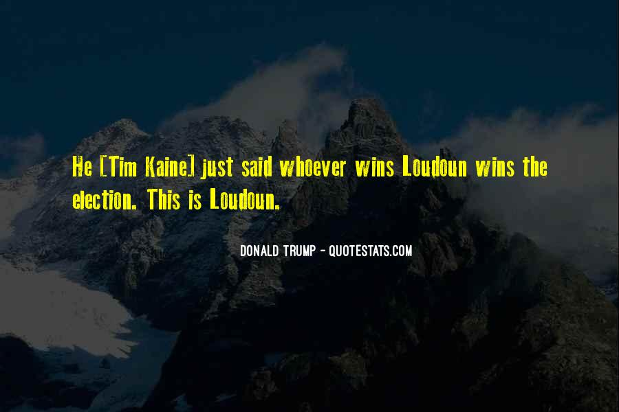 Quotes About Trump Not Winning #1587676