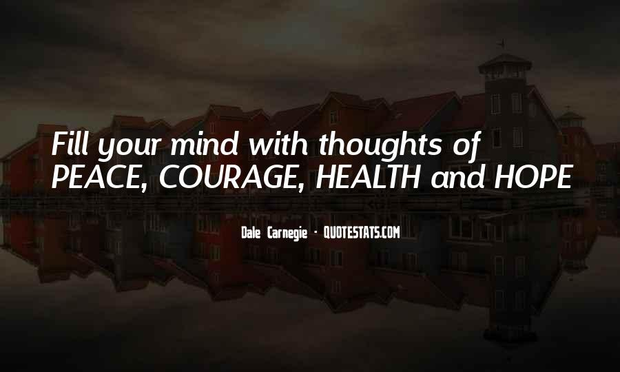 Quotes About Hope And Courage #161322