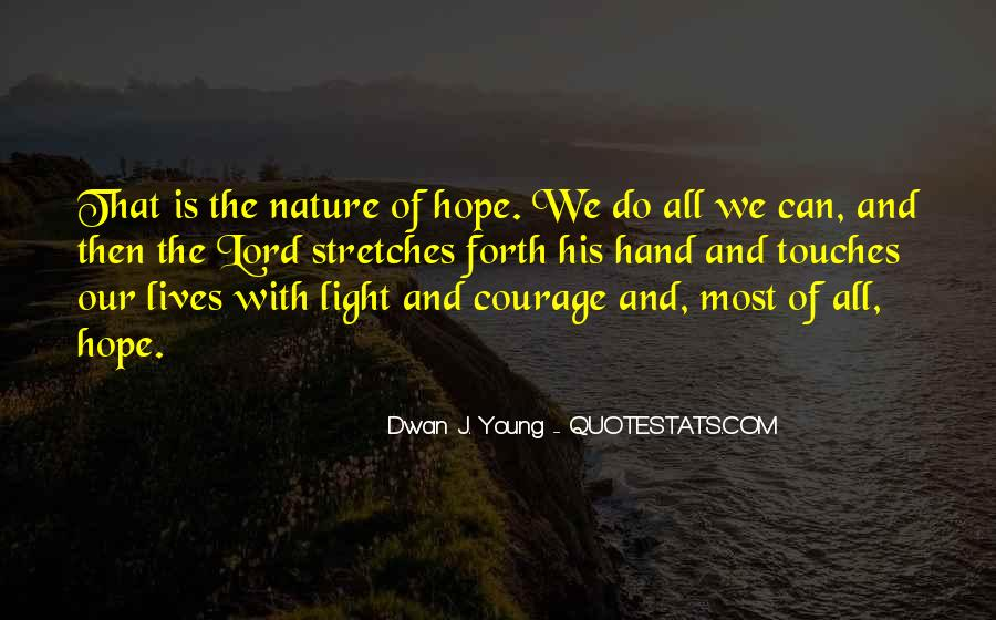 Quotes About Hope And Courage #166341