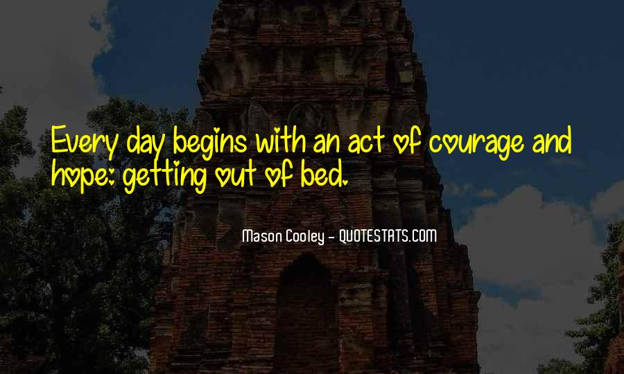 Quotes About Hope And Courage #396161