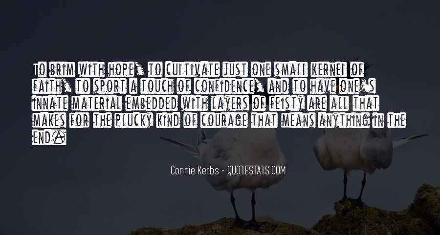 Quotes About Hope And Courage #520090